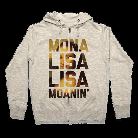 Lisa Moanin' Zip Hoodie