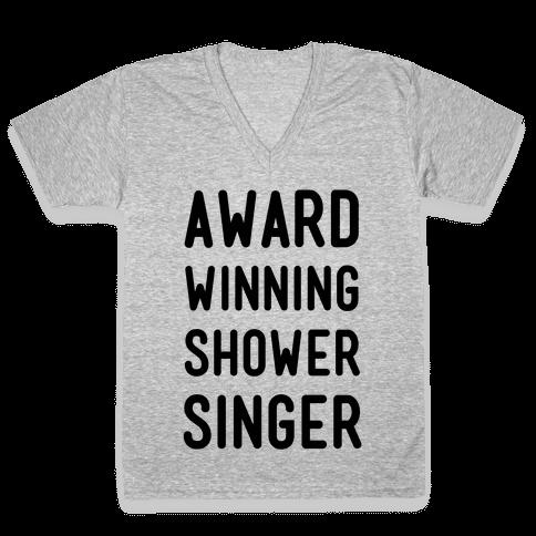Award Winning Shower Singer V-Neck Tee Shirt