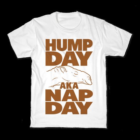 Hump Day AKA Nap Day Kids T-Shirt