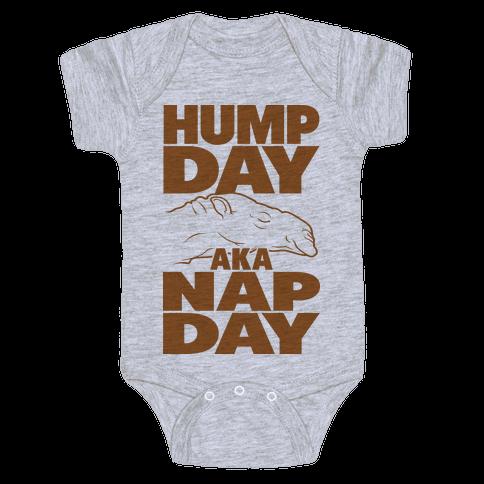 Hump Day AKA Nap Day Baby Onesy