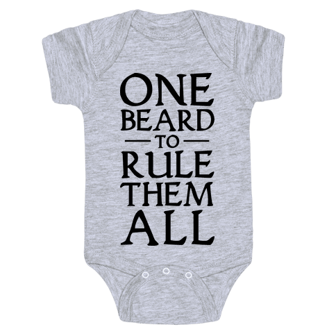 One Beard to Rule Them All Baby Onesy