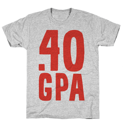 .40 GPA Mens T-Shirt