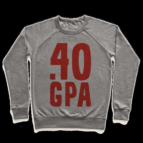 .40 GPA Pullover
