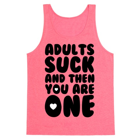 Adults Suck Tank Top