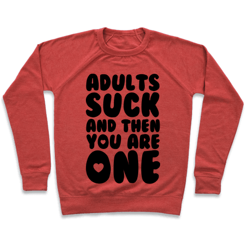 Adults Suck Pullover