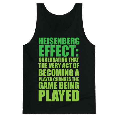 The Heisenberg Effect Tank Top