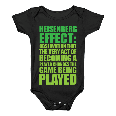 The Heisenberg Effect Baby Onesy