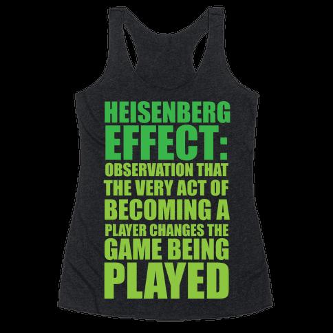 The Heisenberg Effect Racerback Tank Top