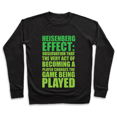 The Heisenberg Effect Pullover