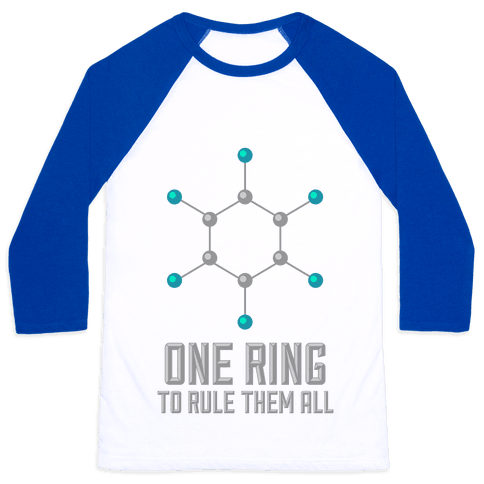 Lord of the Benzene Ring Baseball Tee