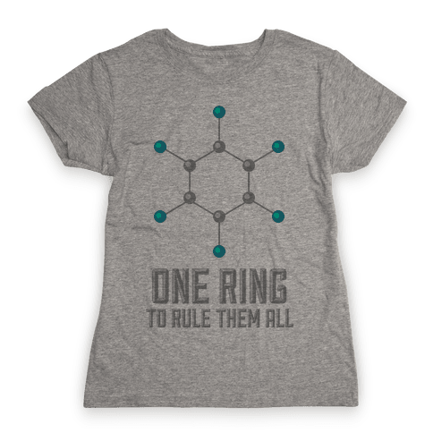 Lord of the Benzene Ring Womens T-Shirt