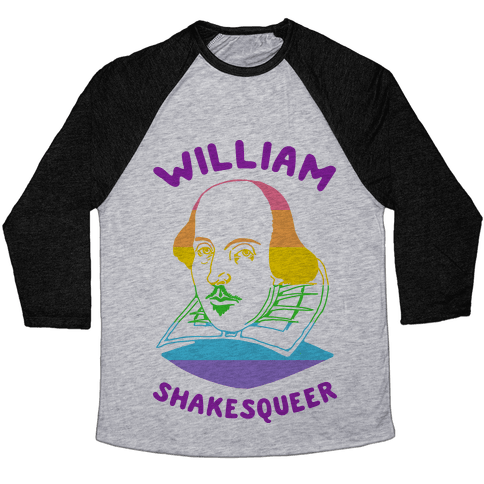 William ShakesQueer Baseball Tee