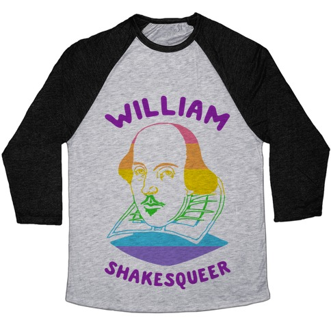 William ShakesQueer Baseball Tee