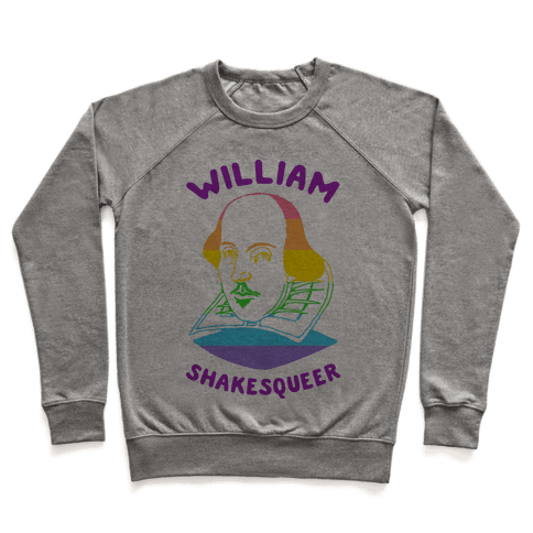 William ShakesQueer Pullover