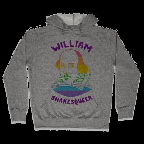 William ShakesQueer Hooded Sweatshirt