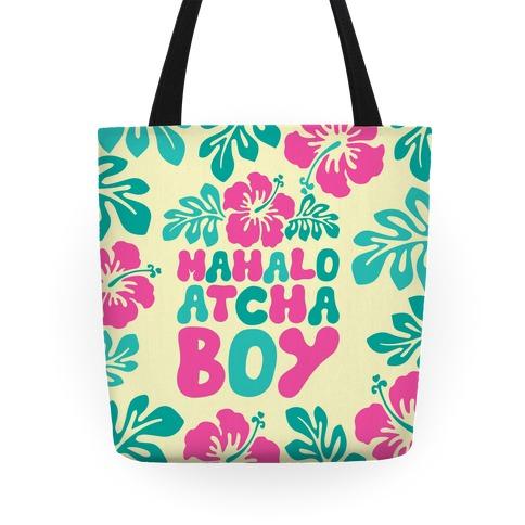 Mahalo Atcha Boy Tote