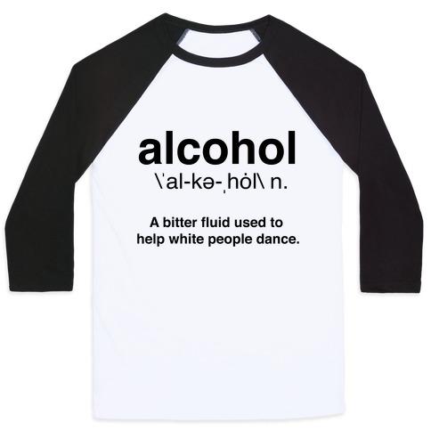 Alcohol Definition Baseball Tee