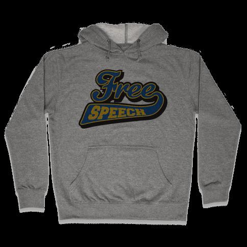 Free Speech Hooded Sweatshirt