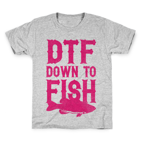 DTF (Down To Fish) Kids T-Shirt