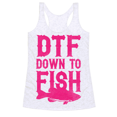 DTF (Down To Fish) Racerback Tank Top
