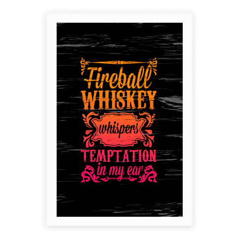 Whiskey Whispers Temptation In My Ear Poster