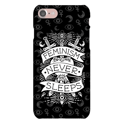 Feminism Never Sleeps Phone Case