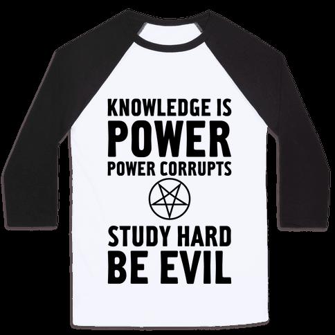 Study Hard, Be Evil Baseball Tee