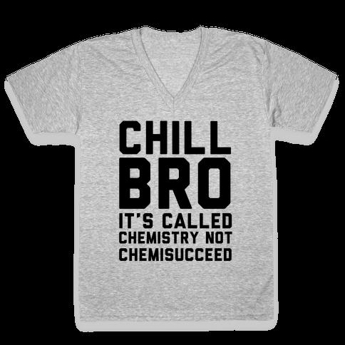 Chill Bro V-Neck Tee Shirt