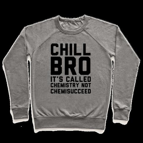 Chill Bro Pullover