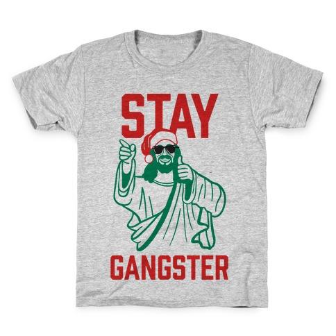 Stay Gangster Kids T-Shirt