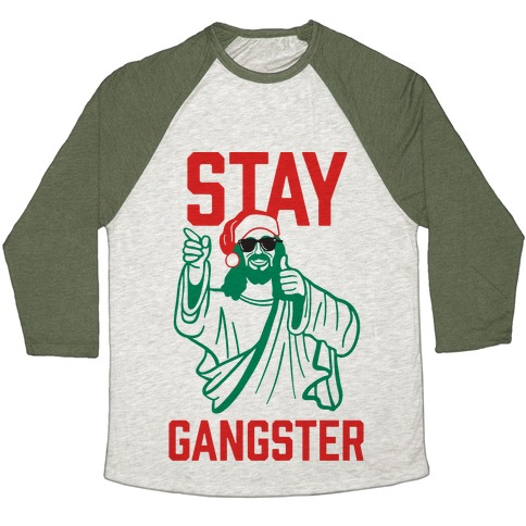 Stay Gangster Baseball Tee