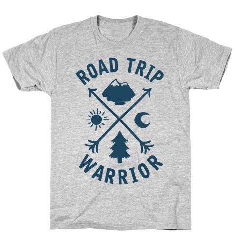 Road Trip Warrior T-Shirt