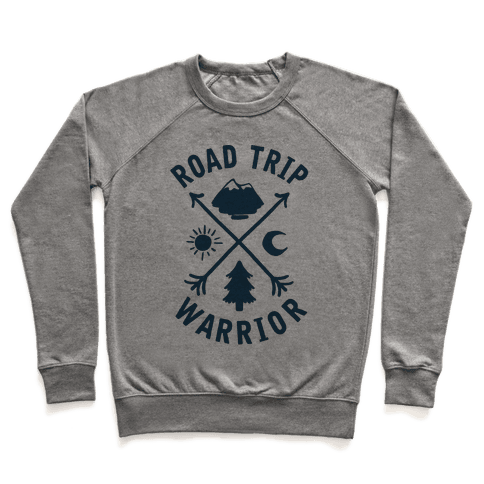 Road Trip Warrior Pullover