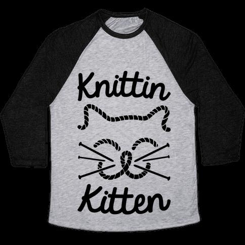 Knittin Kitten Baseball Tee