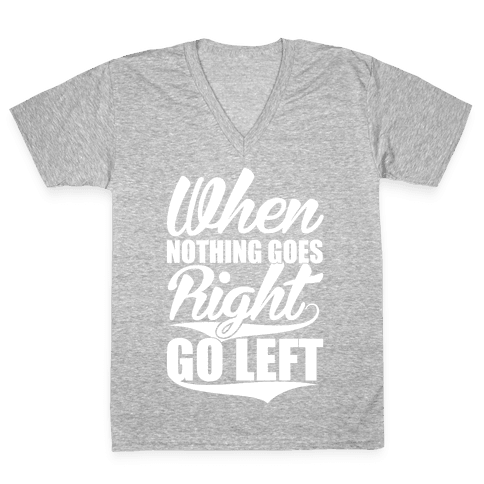 Go Left V-Neck Tee Shirt