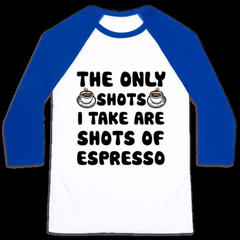 Espresso Shots Baseball Tee