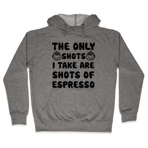 Espresso Shots Hooded Sweatshirt