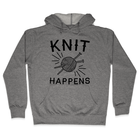 Knit Happens Hooded Sweatshirt