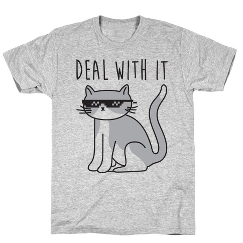 Deal With It Cat T-Shirt