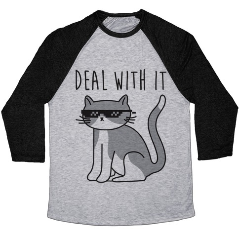 Deal With It Cat Baseball Tee