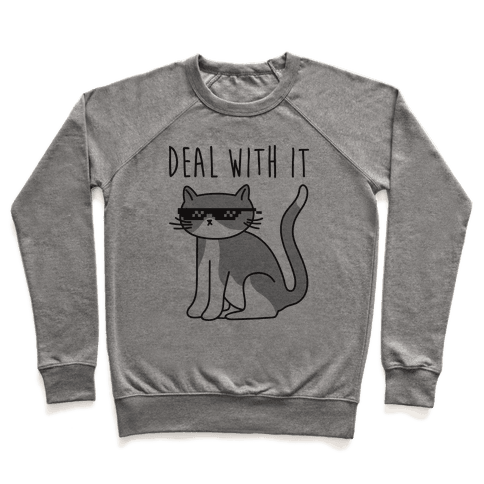 Deal With It Cat Pullover