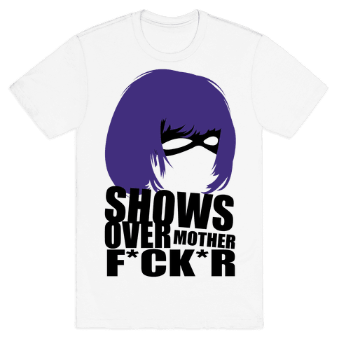Shows Over Mens T-Shirt