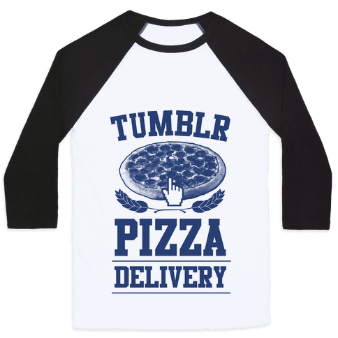 Tumblr Pizza Delivery Baseball Tee