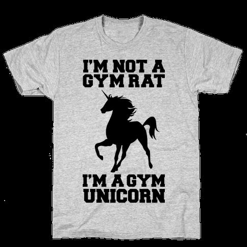 I'm Not A Gym Rat I'm A Gym Unicorn Mens T-Shirt