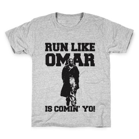 Run Like Omar Is Comin' Yo! Kids T-Shirt
