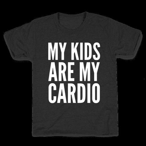 My Kids Are My Cardio Kids T-Shirt