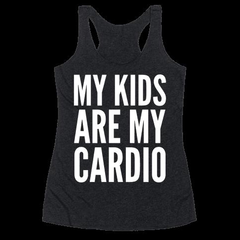 My Kids Are My Cardio Racerback Tank Top