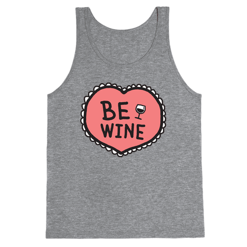 Be Wine Tank Top