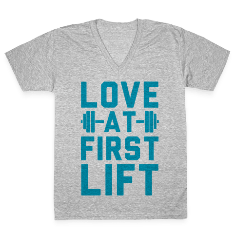 Love At First Lift V-Neck Tee Shirt