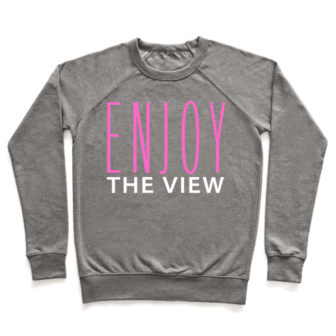Enjoy the View Pullover